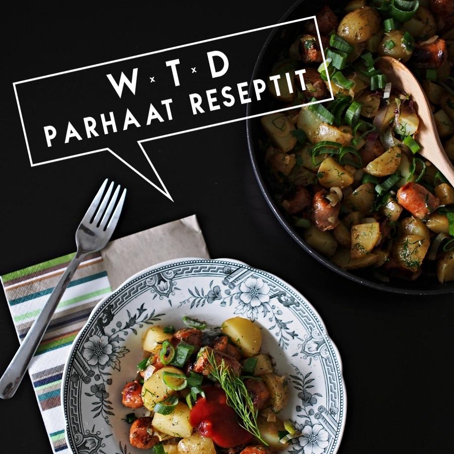 WTD – parhaat reseptit